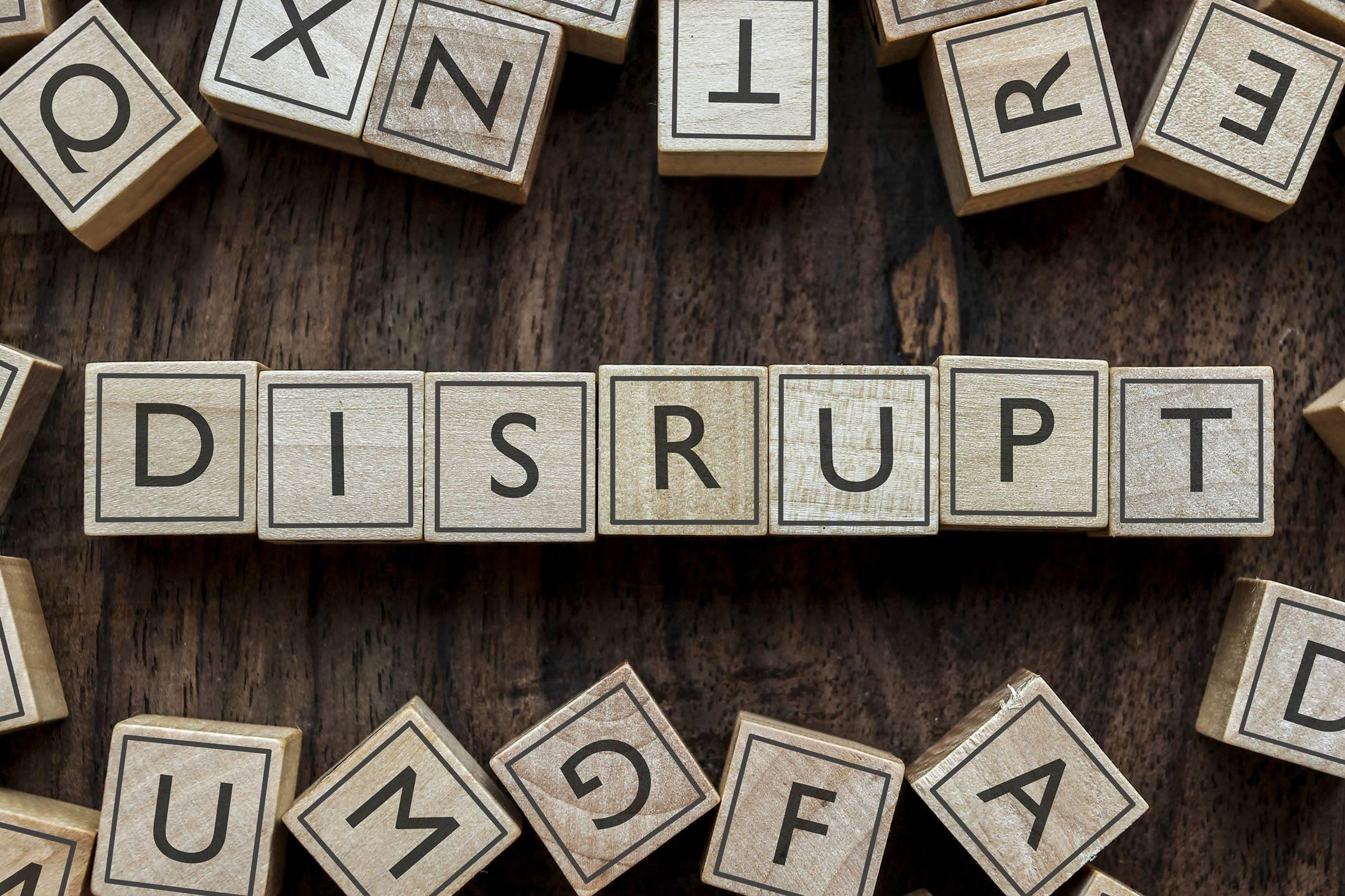 Disrupt industry